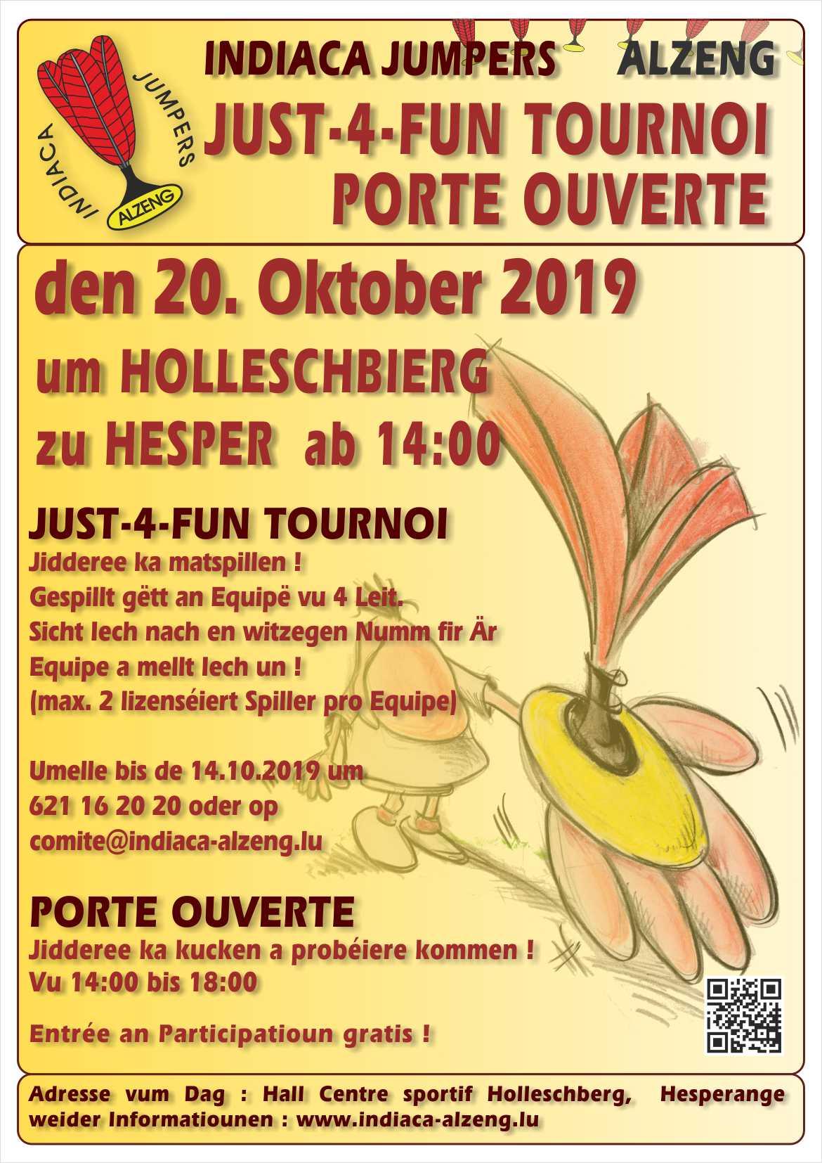 Just 4 Fun Tournoi an Porte ouverte
