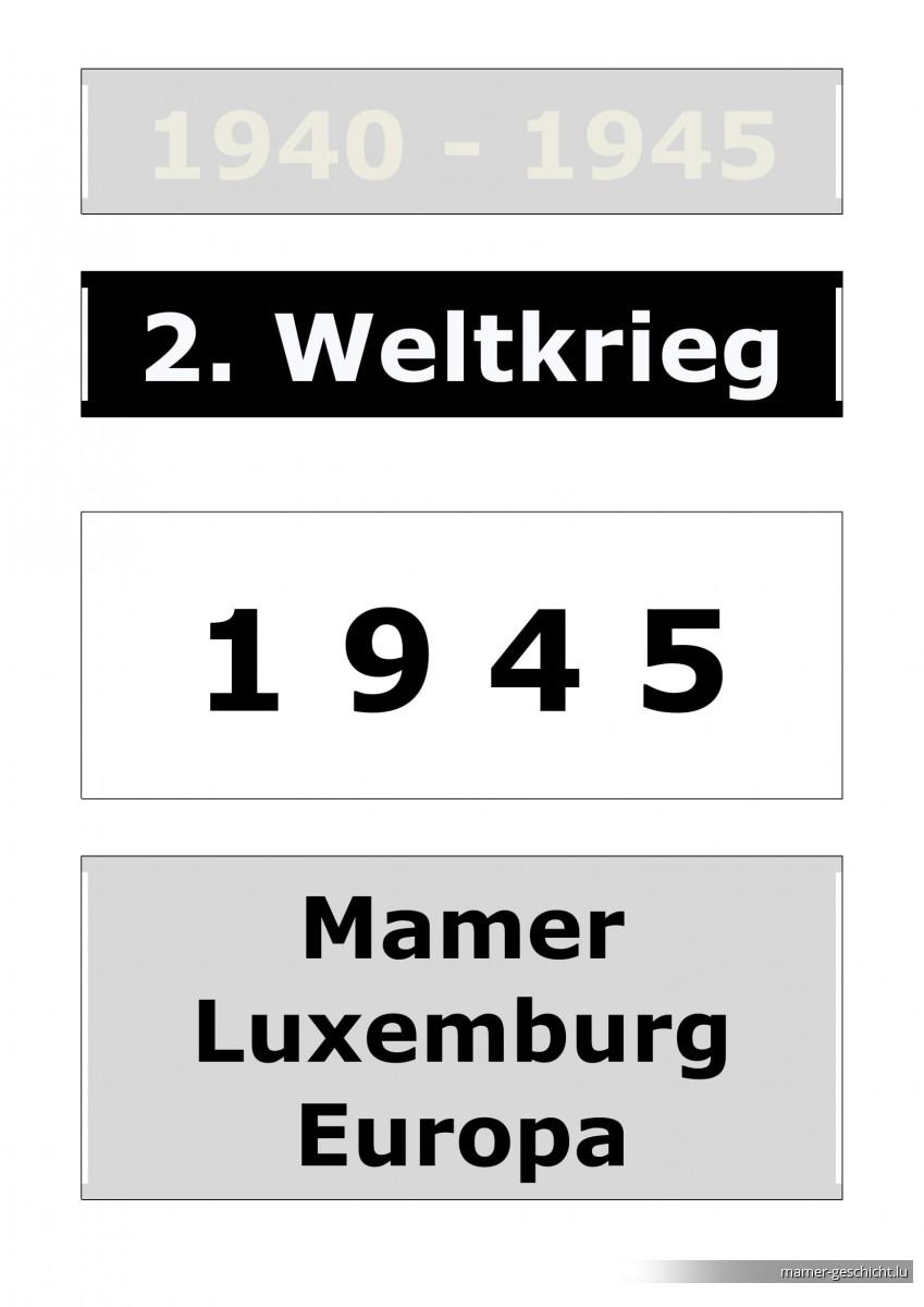 WWII - 1945 - 0 Einleitung