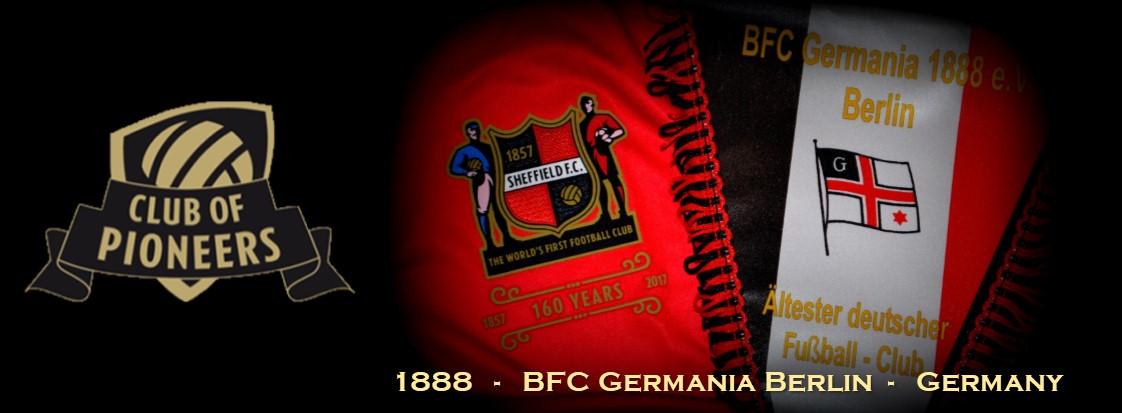Ältester deutscher Fussballclub: BFC GERMANIA 1888; https://www.facebook.com/Germania88/