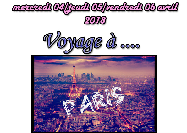 Séjour à Paris du 4 avril au 6 avril