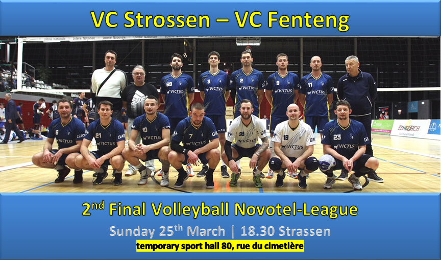 2nd Final Play-off Novotel-League | VC Strassen - VC Fentange | 25/03/2018 18.30