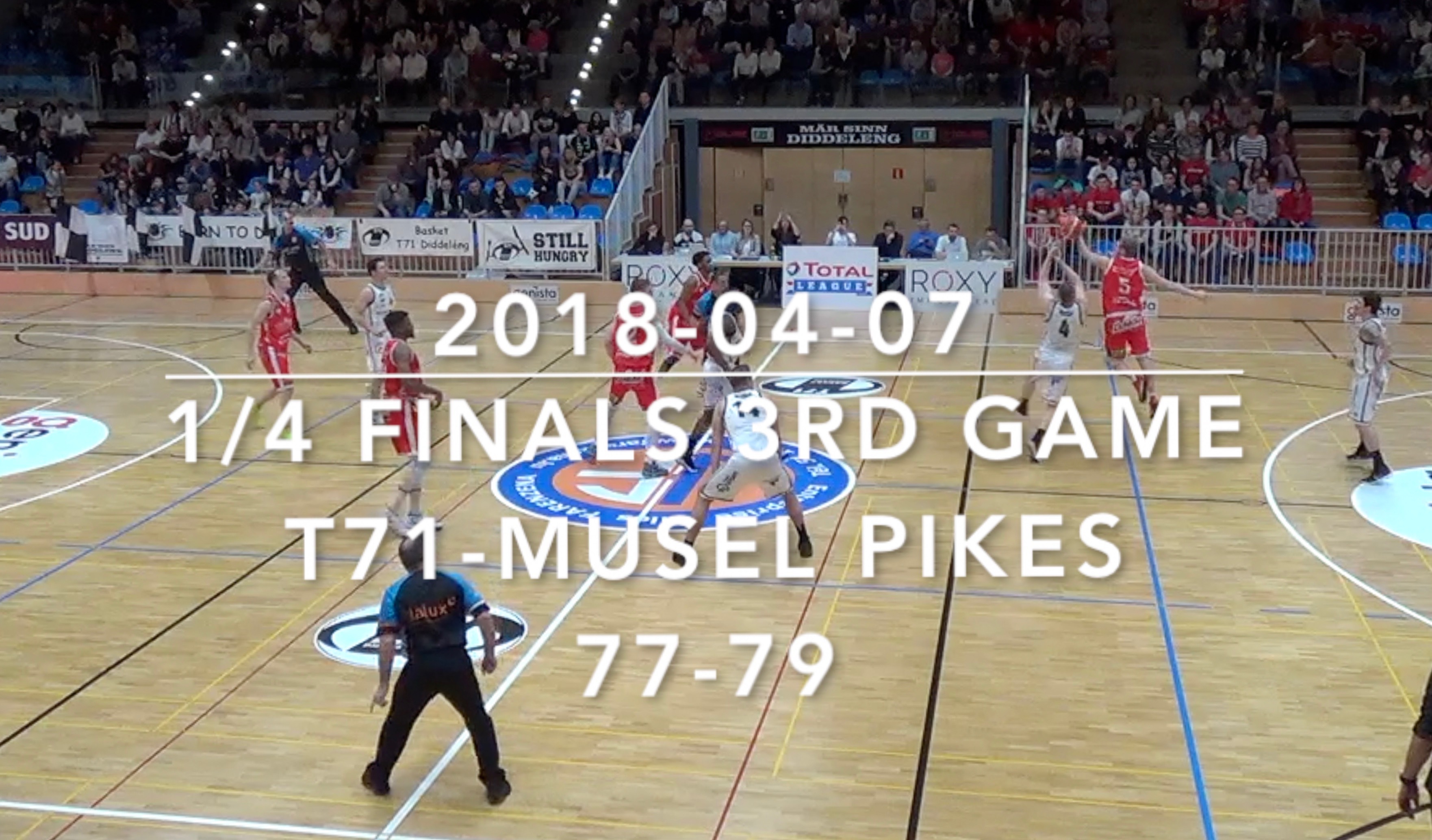 20180407 1/4 finals  3rd game T71-Pikes (Pikes highlights)