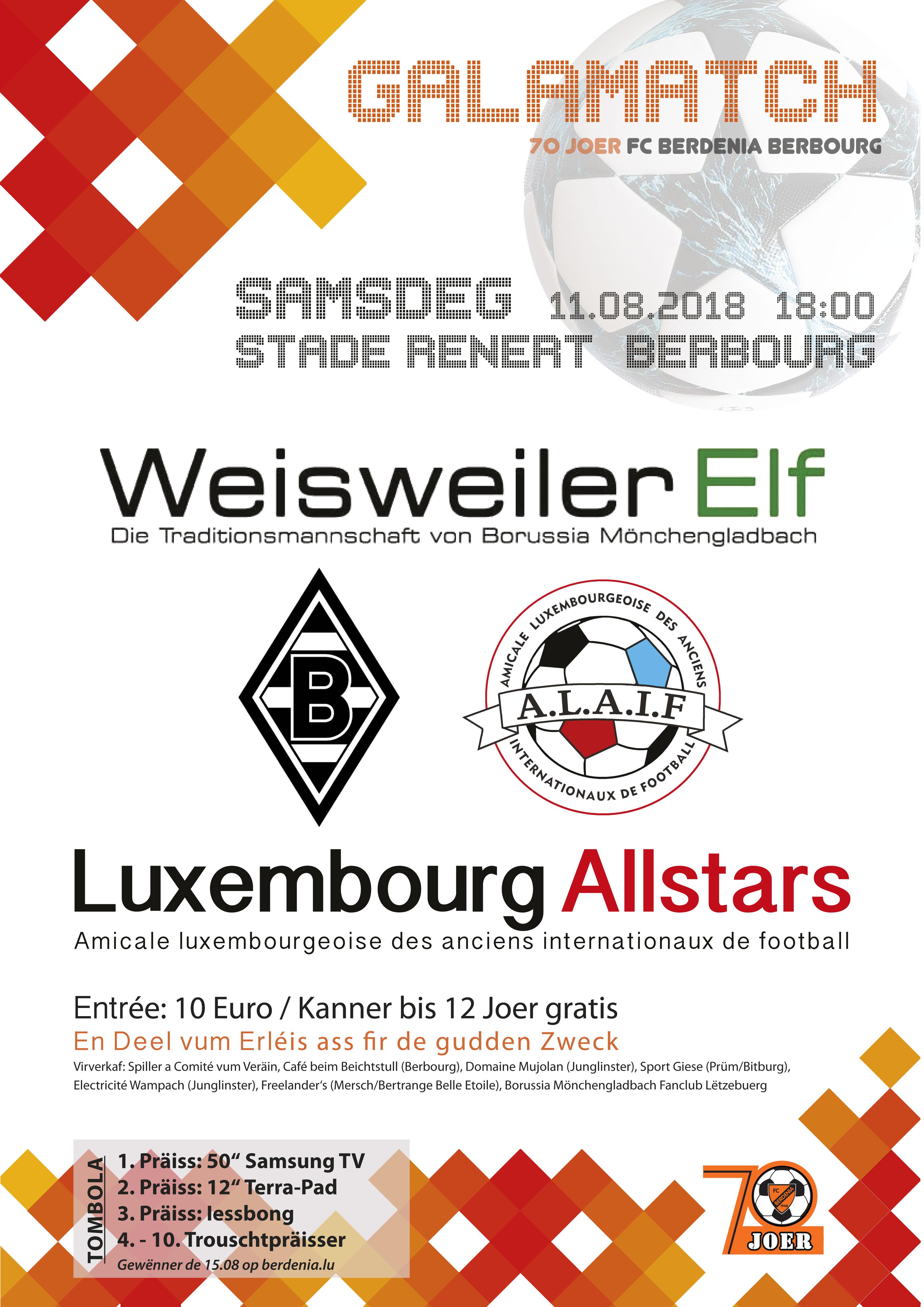 GALAMATCH den 11. August: Hennes Weisweiler Elf - Luxembourg Allstars