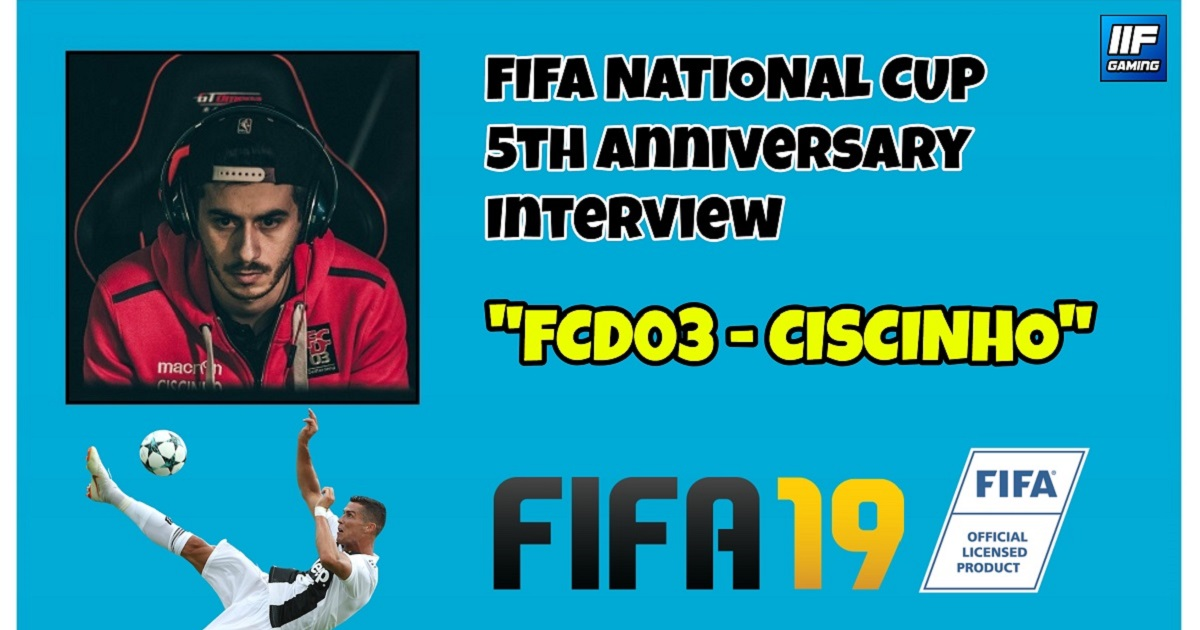 CISCINHO - FIFA 19 National Cup Interview (FR + ENG) !
