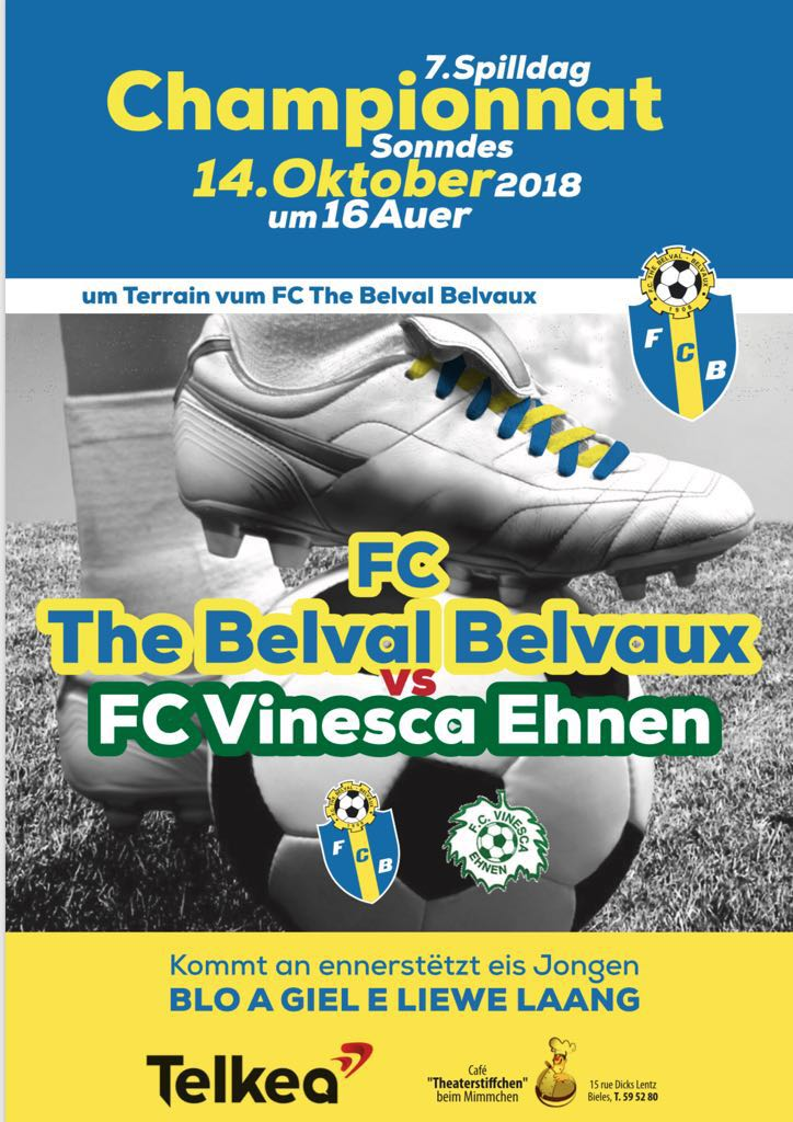 FC THE BELVAL BELVAUX VS VINESCA EHNEN (14.10.18 16h00)