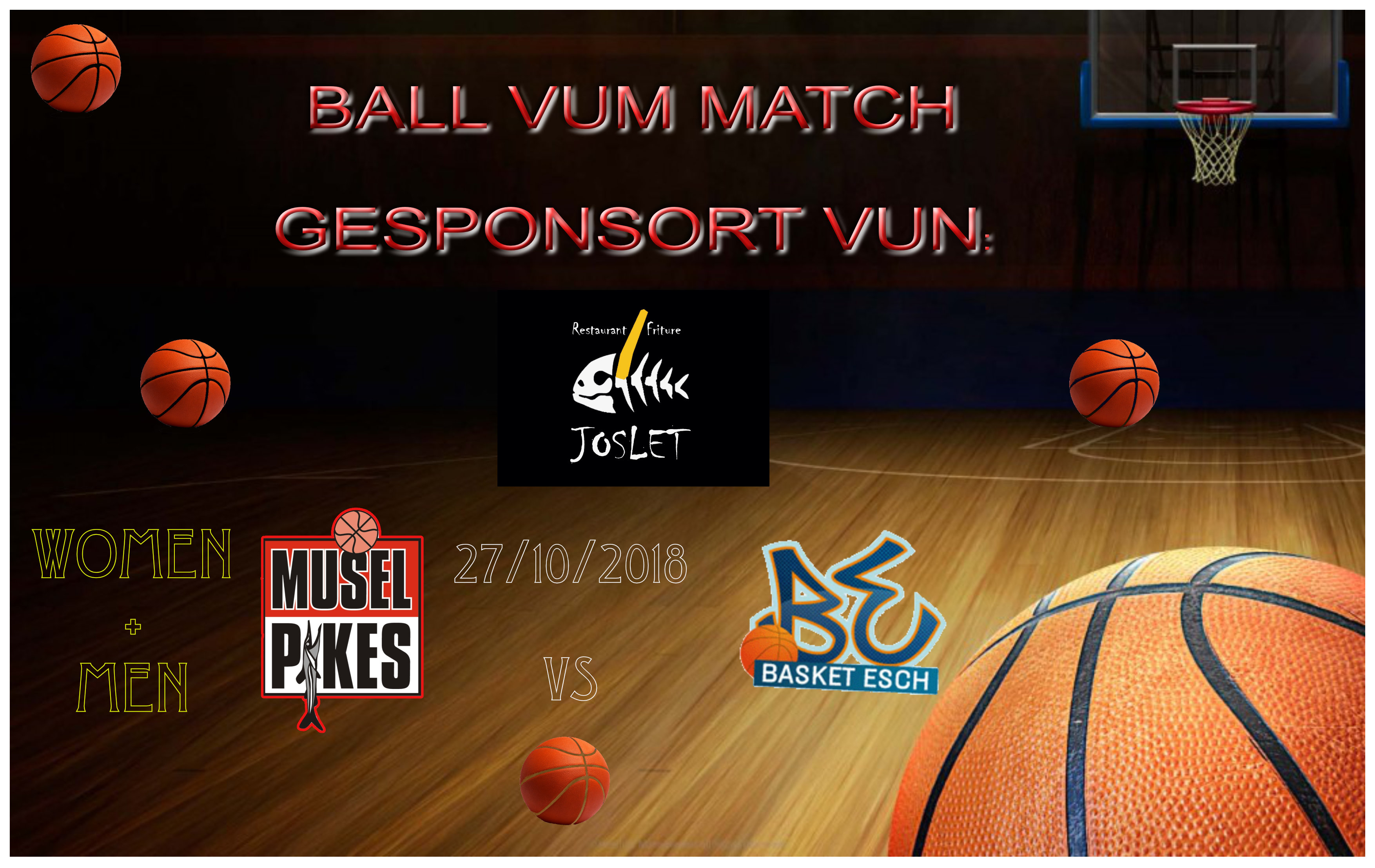 FRITURE JOSLET = Sponsor vum Ball vum Match