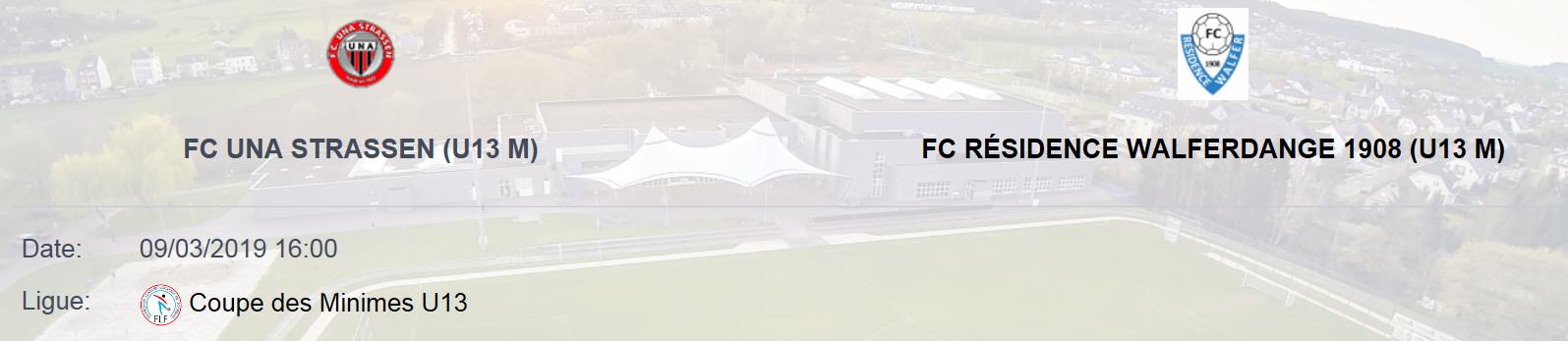 09/03/2019 - 16h30 Coupe des Minimes 1/8 Finale - Venez supporter le FCRW1908 à Strassen