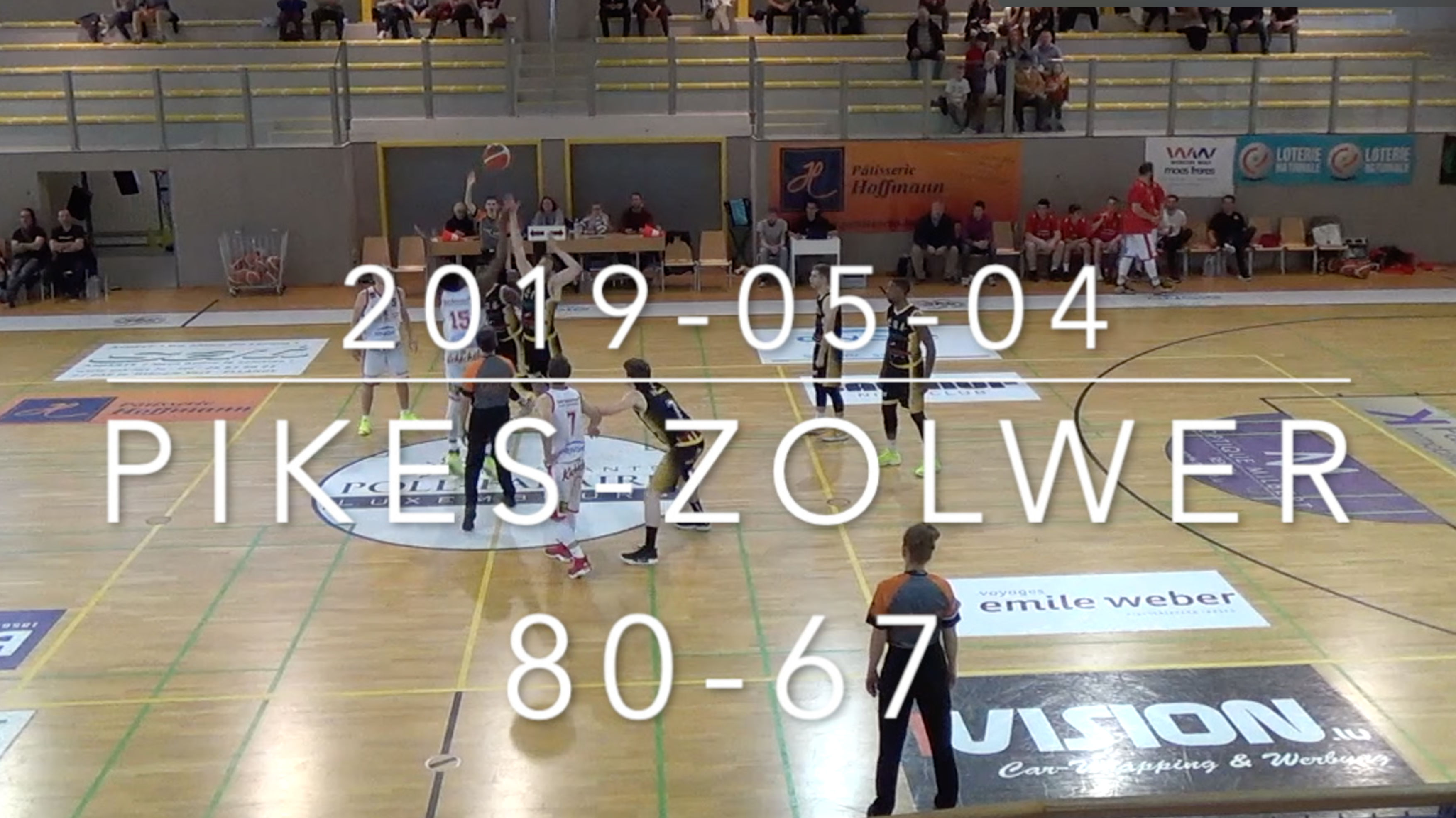 2019-05-04 Pikes highlights (Pikes-Zolwer)