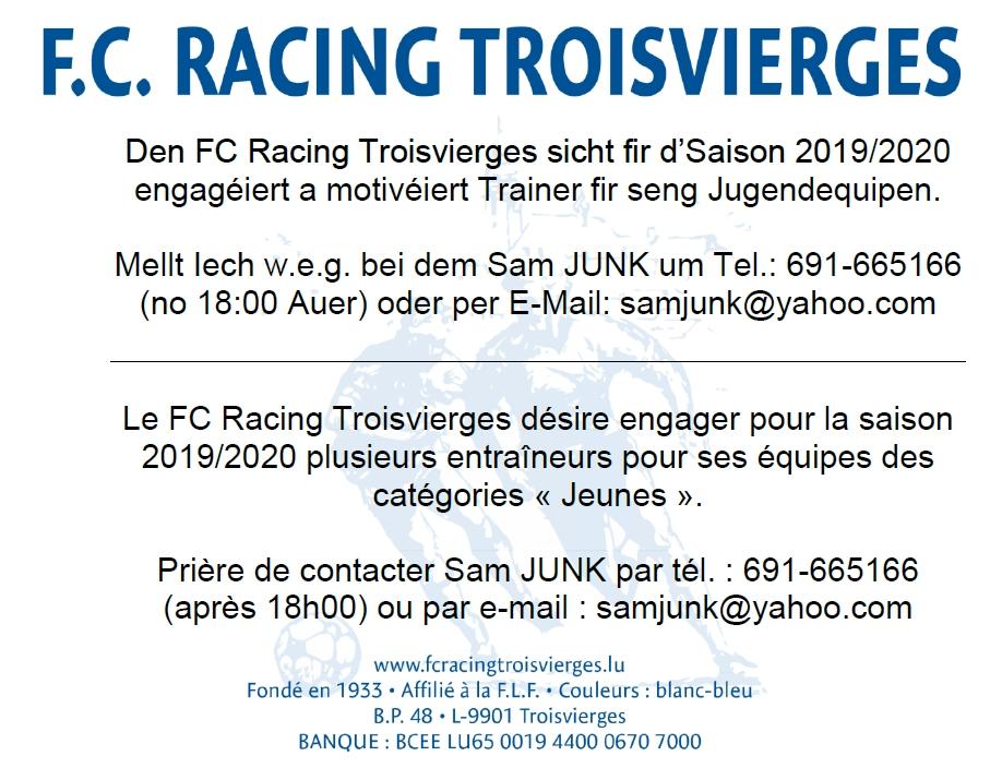 Den FC Racing Troisvierges sicht fir d'Saison 2019/2020 engagéiert a motivéiert Trainer fir seng Jugendequipen.