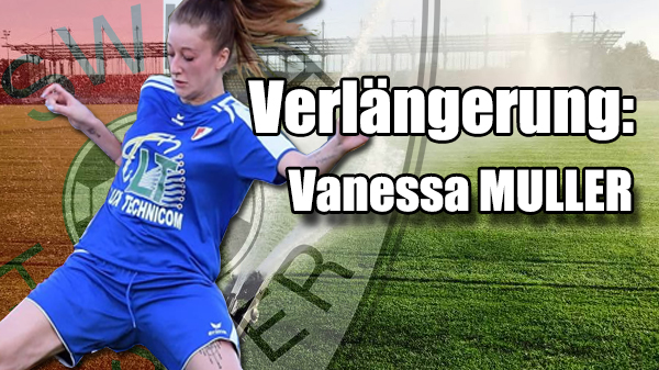 Verlängerung: Vanessa Muller