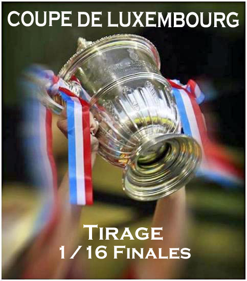 Tirage de la Coupe de Luxembourg