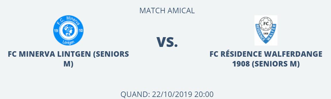22/10/2019 Match amical Seniors A FC Minerva Lintgen - FC Résidence Walferdange 1908