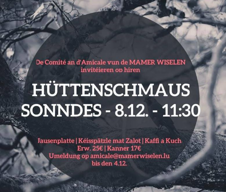 Mamer Wiselen & Amicale MW: Hüttenschmaus den 8ten Dezember