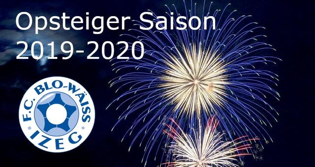 Opsteiger Saison 2019-2020