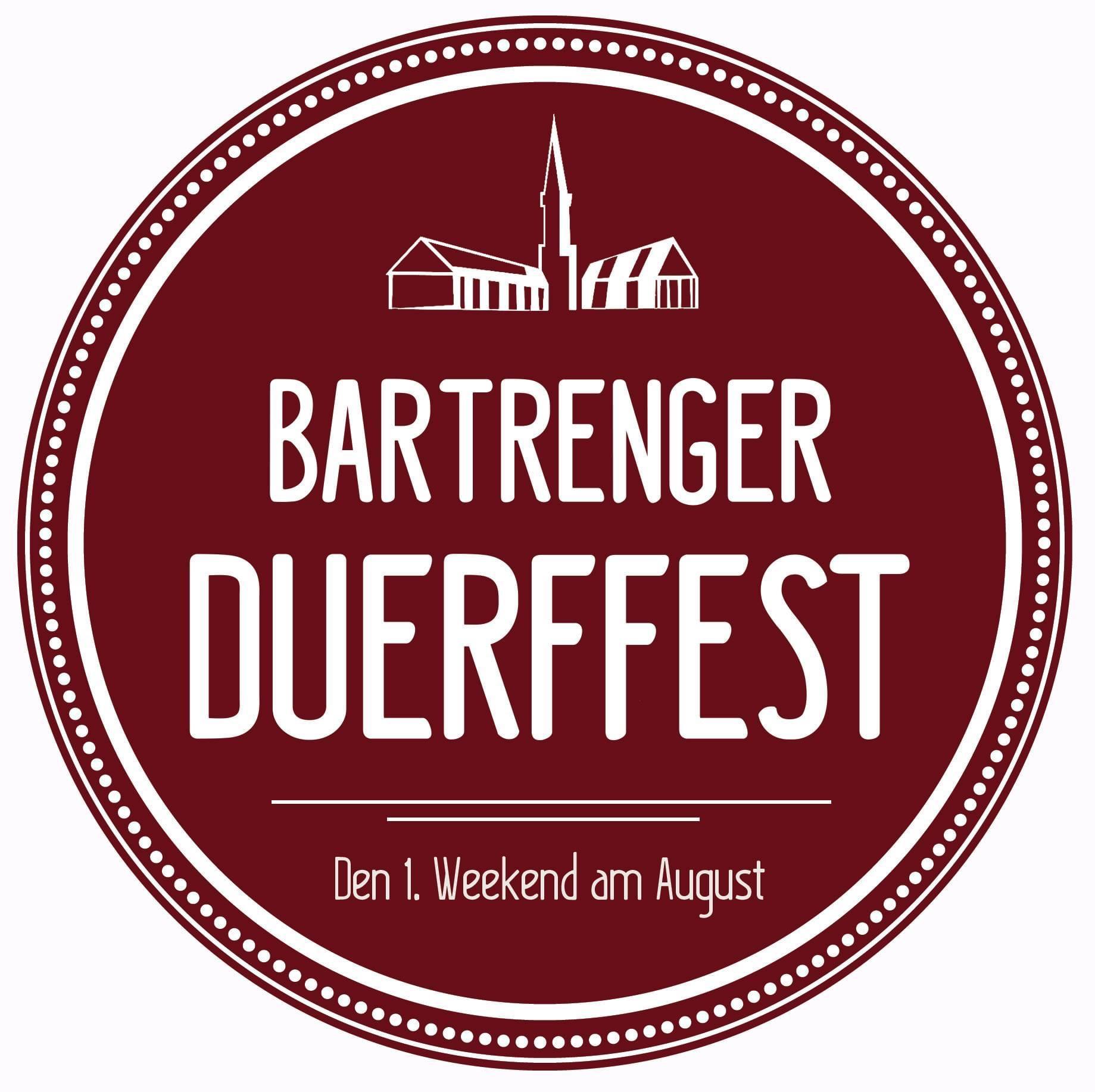 Duerffest Bartreng 7.-9. August 2020