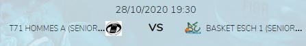 RESCHEDULED: SENIOR MEN GAME T71-ESCH (Wednesday October 28 at 19h30 in Dudelange)