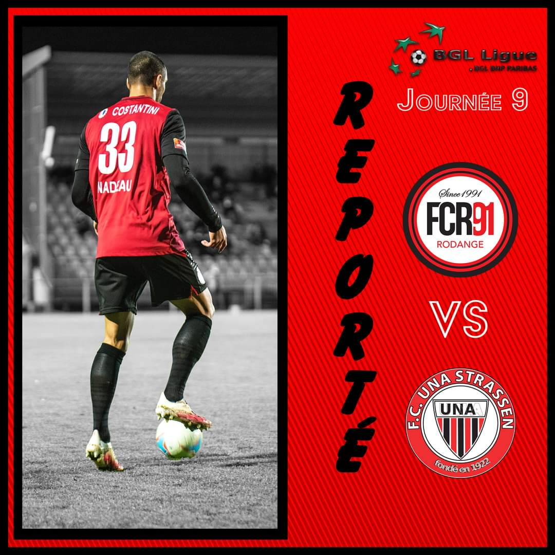 FC Rodange 91 - FC Una Strassen reporté