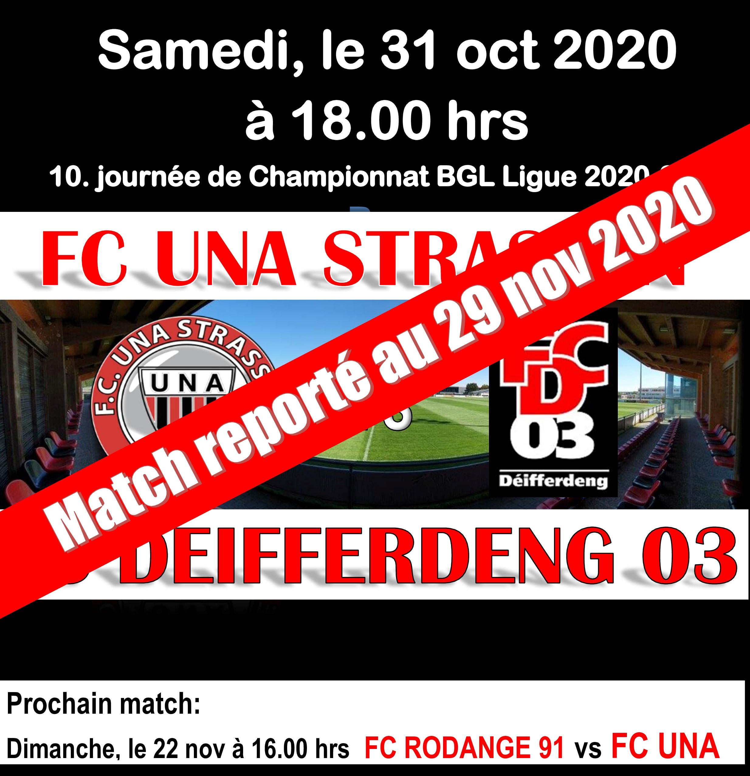 Match de championnat UNA - FC Differdange 03, le samedi 31.10, 18.00 hrs