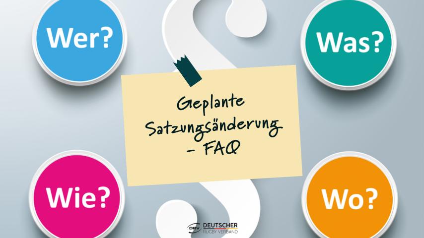 FAQ zur geplanten Satzungsänderung