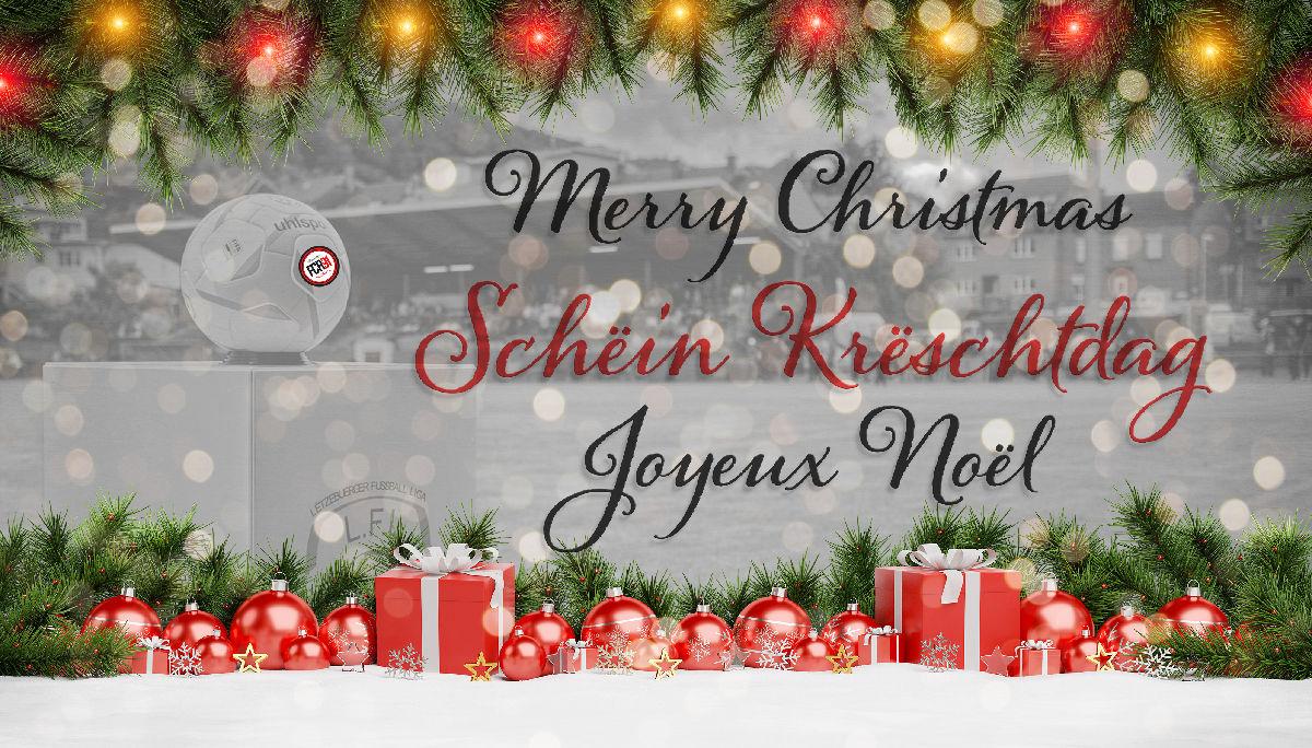Schëin Krëschtdag, Joyeux Noël, Merry Christmas