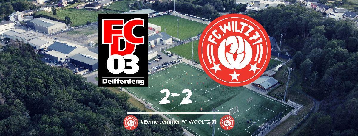 FC DIFFERDANGE 03 VS FC WILTZ 71 - > SCORE 2-2