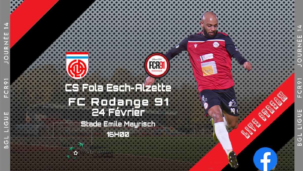 CS Fola Esch/Alzette - FC Rodange 91