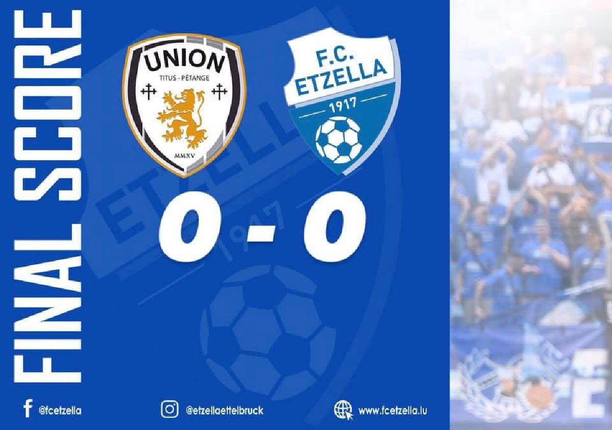 UNION TITUS PÉTANGE 0-0 FC ETZELLA