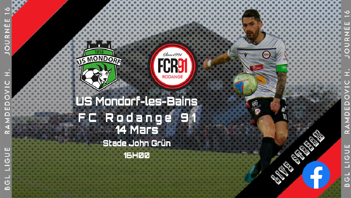 US Mondorf-les-Bains - FC Rodange 91