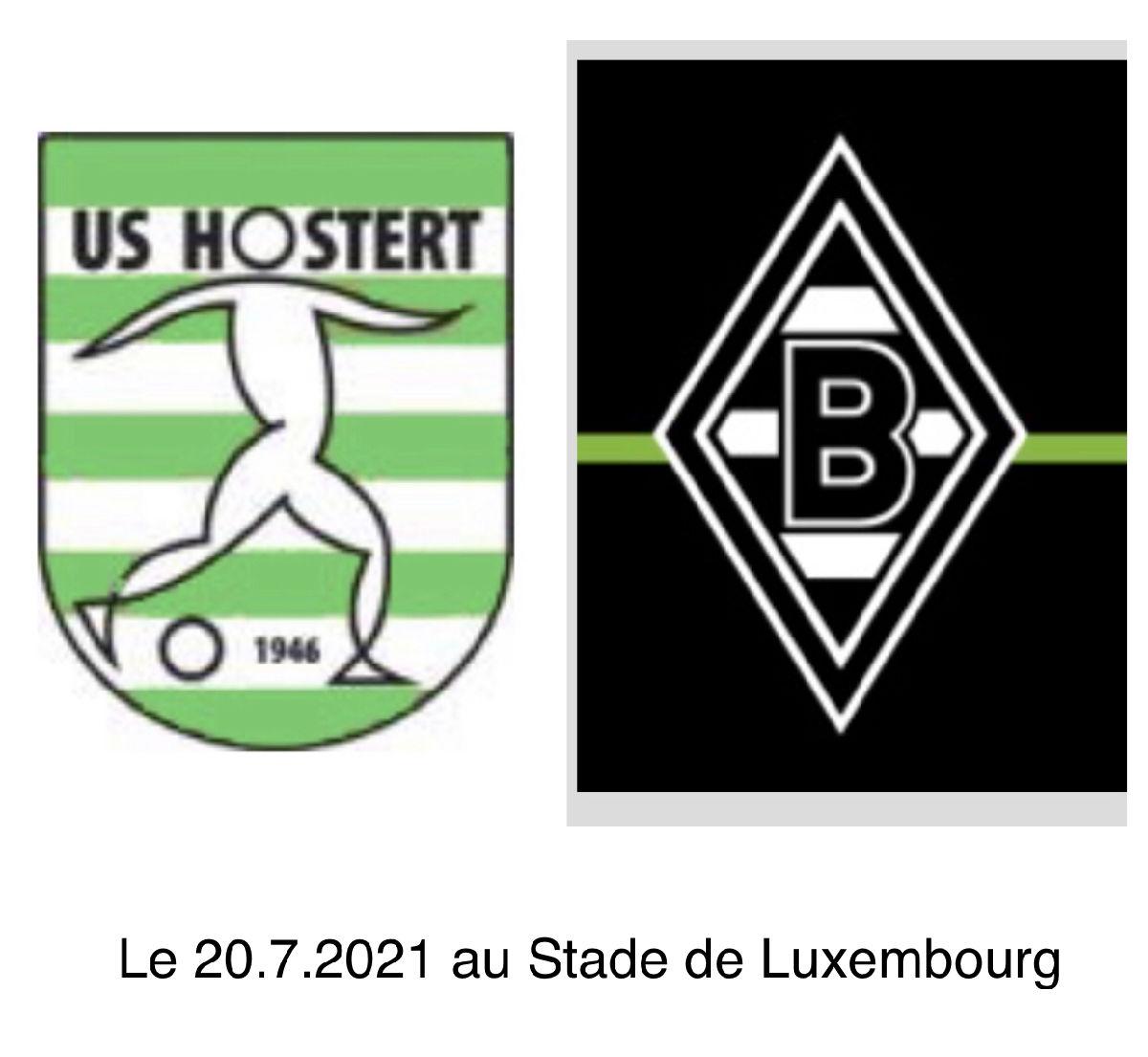 GALAMATCH US HOSTERT - BORUSSIA M'gladbach den 20.7.2021 am Stade de Luxembourg (méi Infos op onser fb-Sait) !