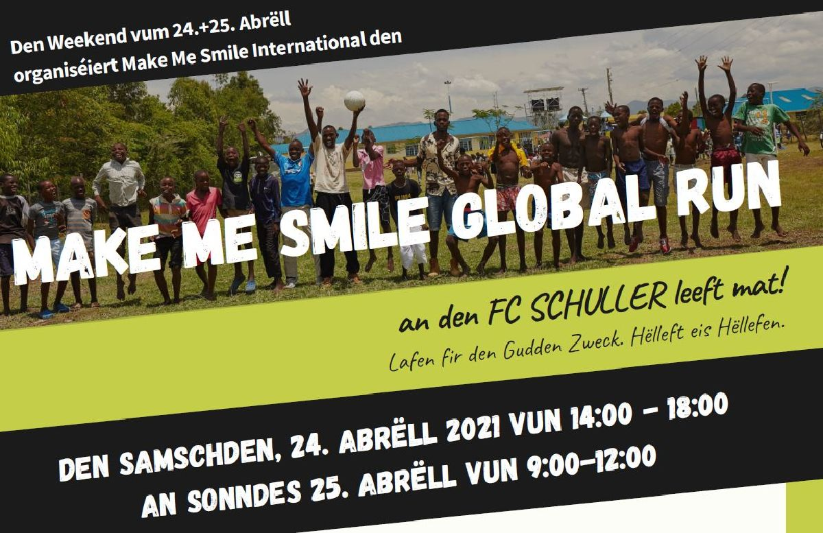 MAKE ME SMILE GLOBAL RUN @ FC SCHULLER