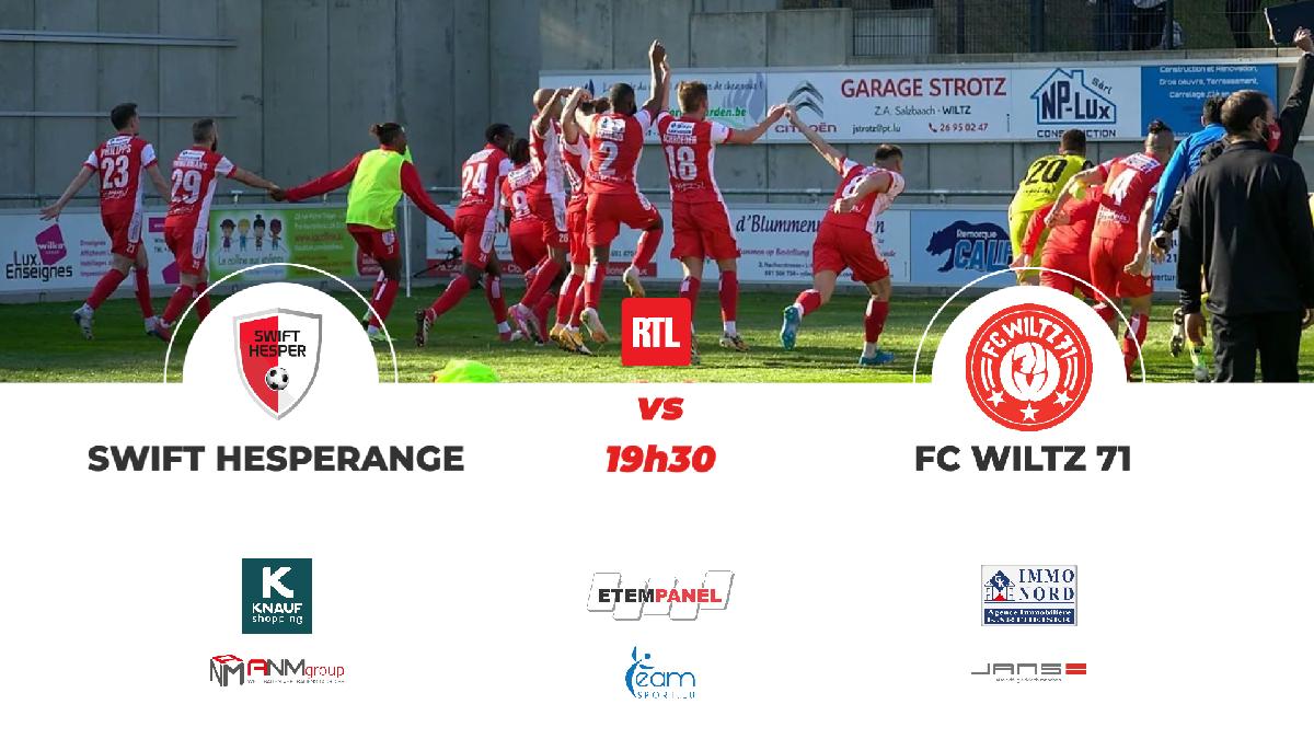 SWIFT HESPERANGE VS FC WILTZ 71