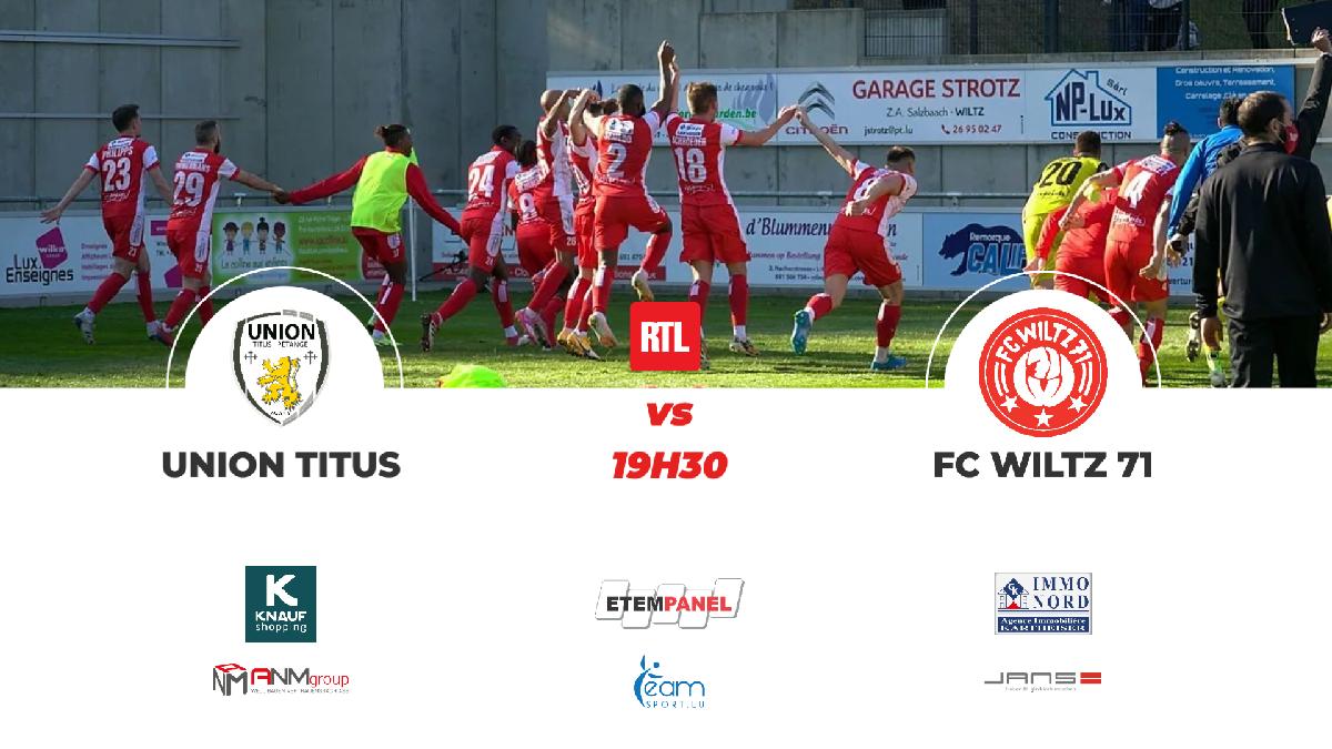 Spieltag: Union Titus vs FC WILTZ 71