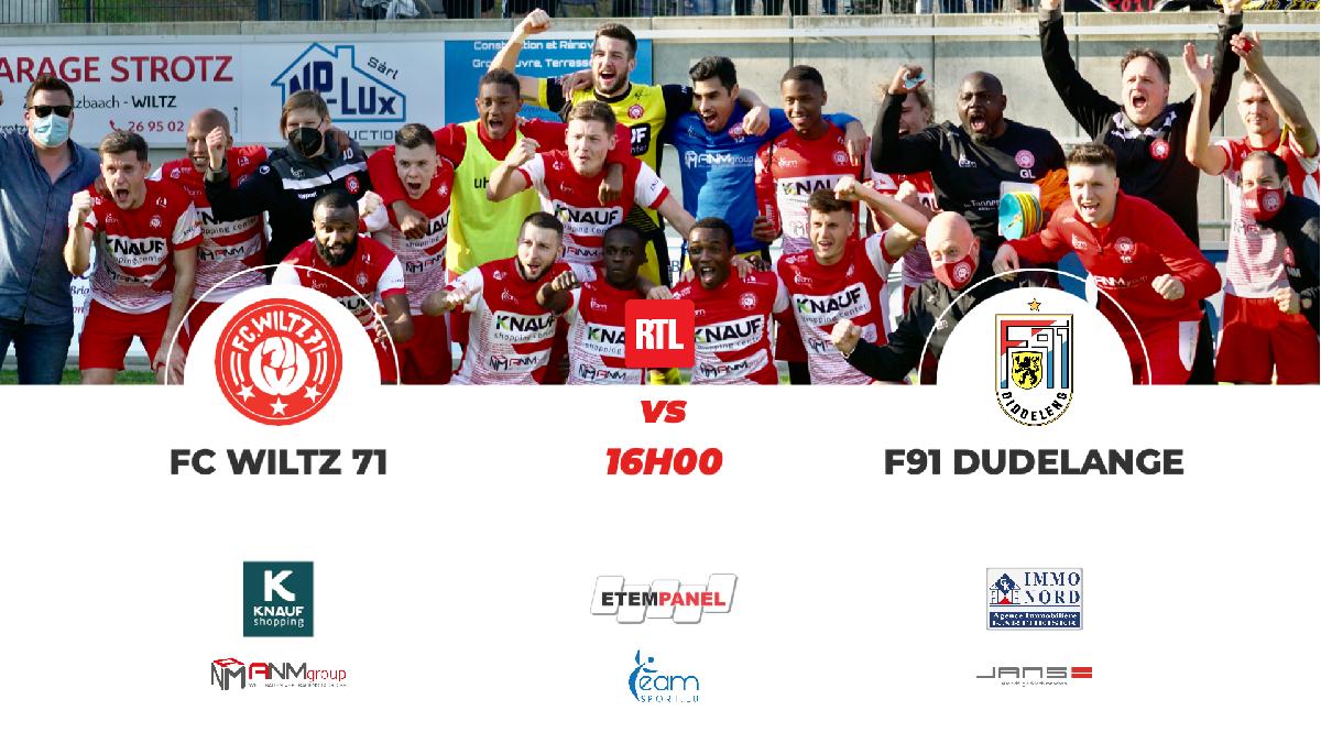 FC WILTZ 71 VS F91 DUDELANGE : Am Pëtz