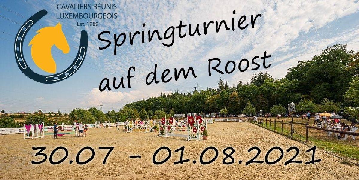 Springturnier Roost 30-01.08.2021