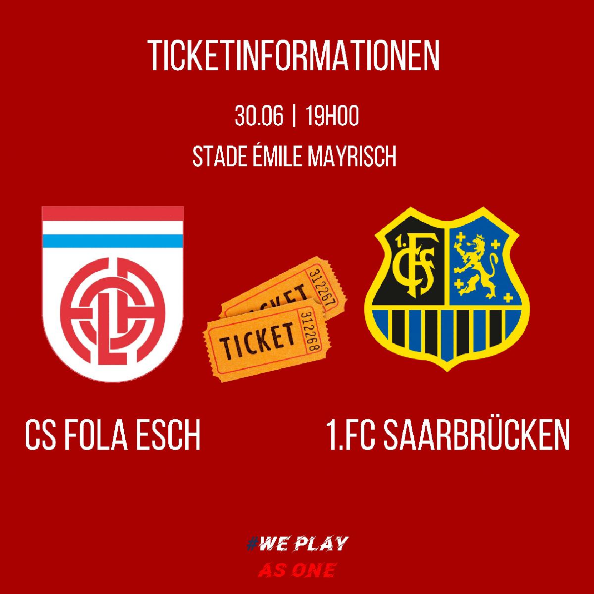 Tickets CS Fola Esch - 1. FC Saarbrücken