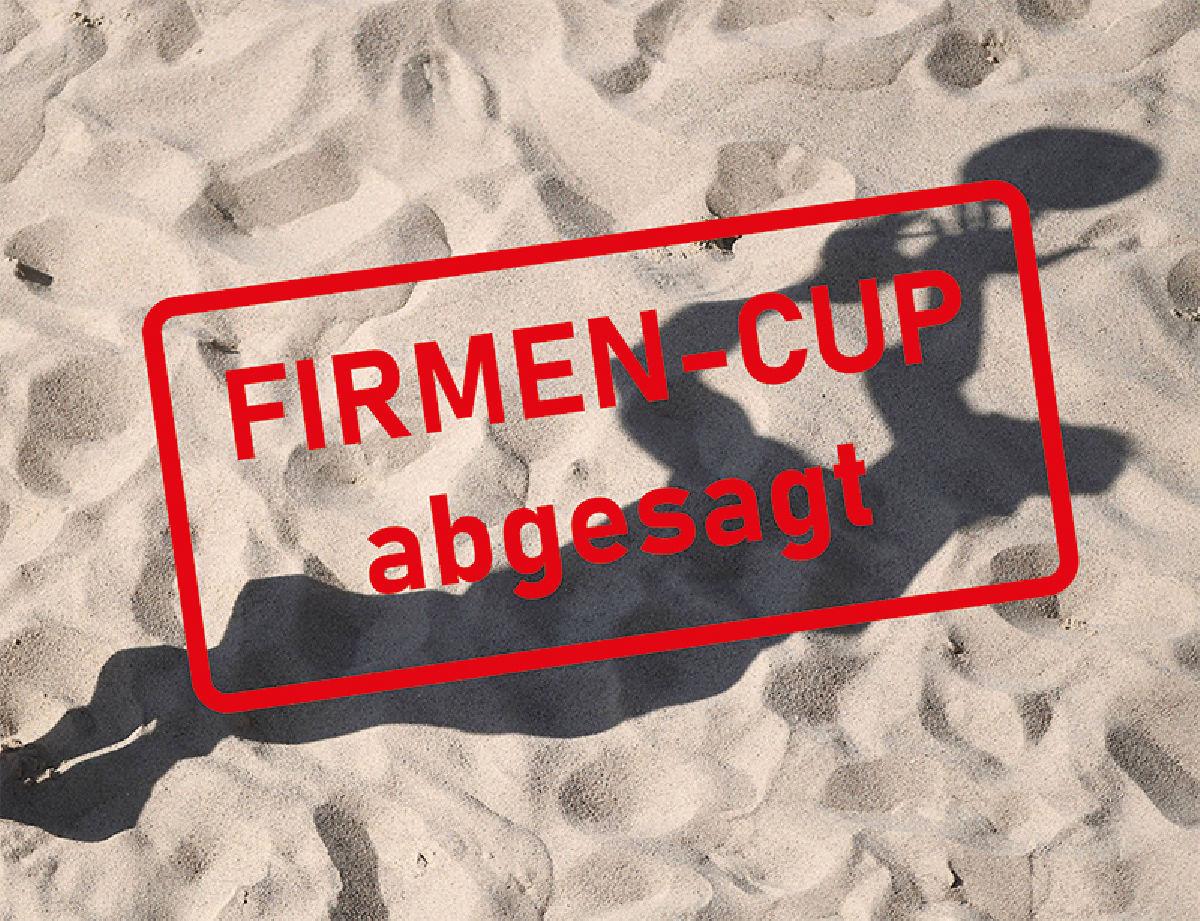 +++Absage Firmen-Cup+++