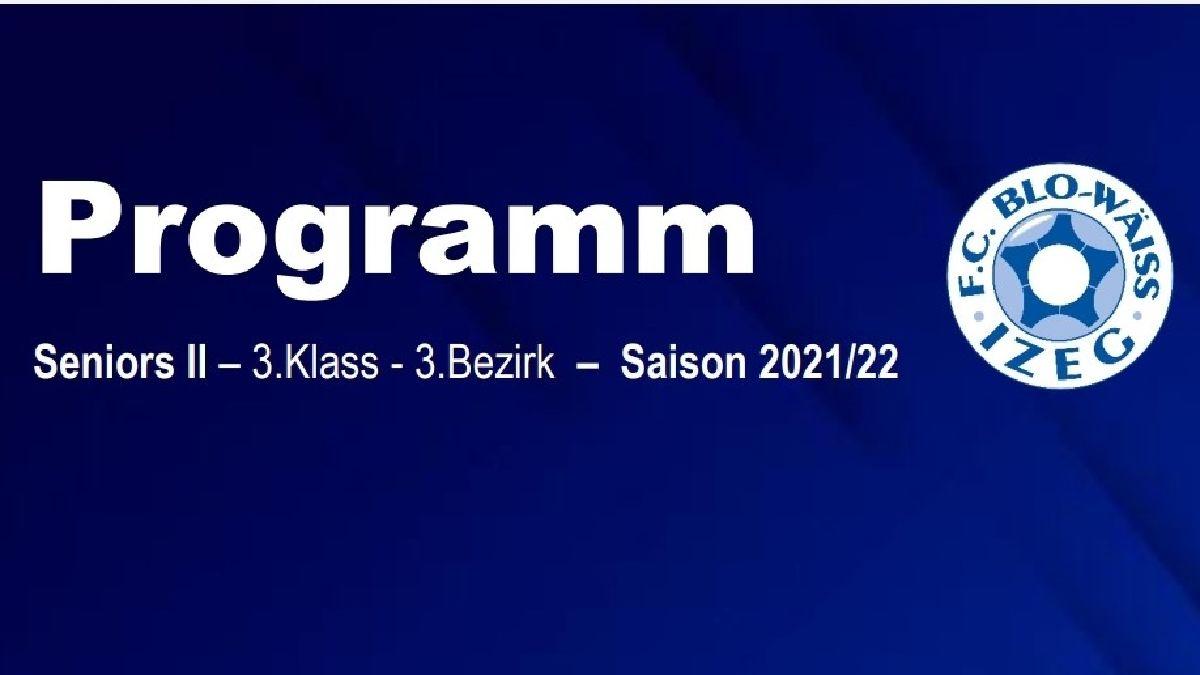 SENIORS RESERVES - PROGRAMM SAISON 2021/22