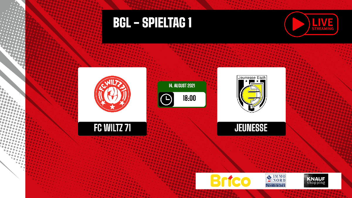 FC WILTZ 71 VS JEUNESSE ESCH - INFORMATIONEN