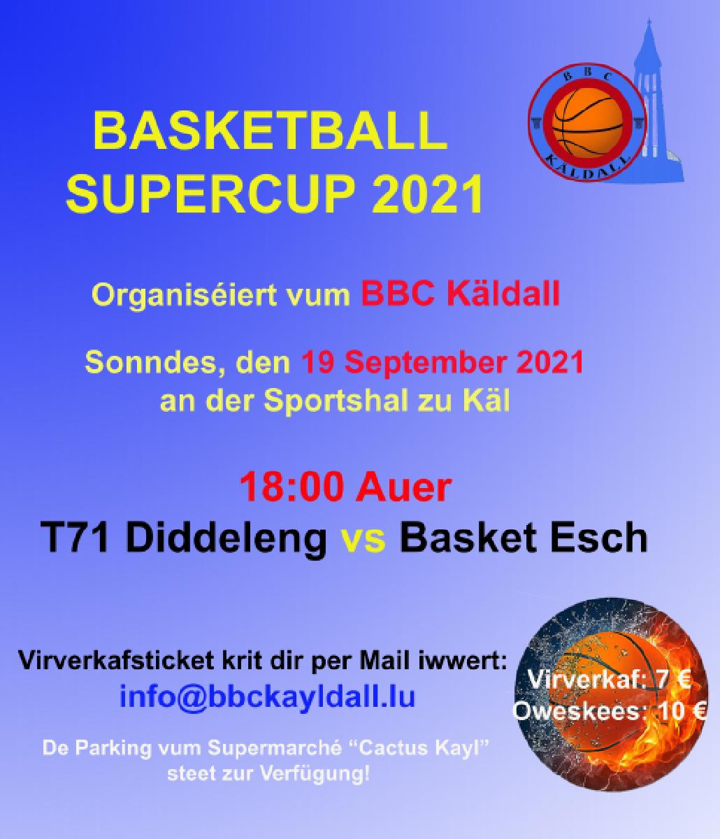 SUPERCUP 2021 T71-ESCH: 19 September 18h00