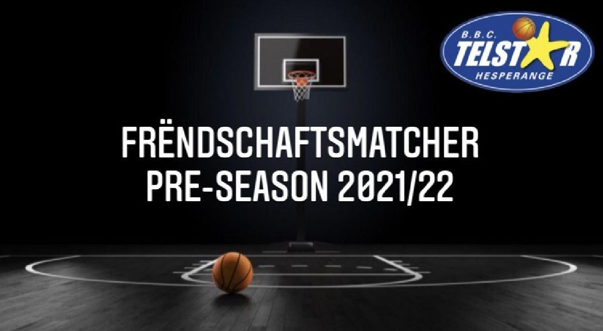 Lëscht mat den Frëndschaftsmatcher Pre-Season 2021/22