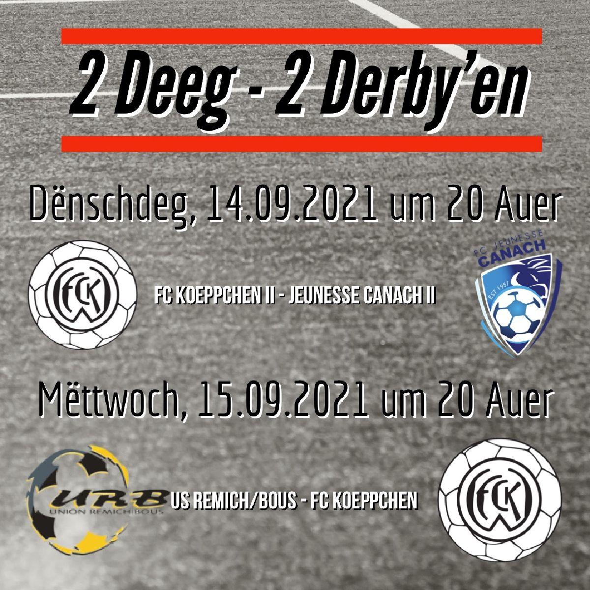 2 Deeg - 2 Derby'en