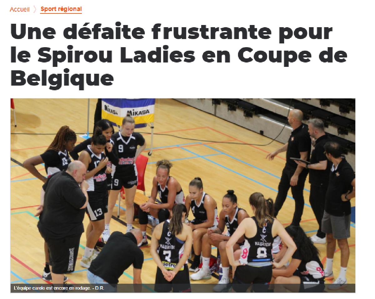 Une défaite frustrante  pour le Spirou Ladies en Coupe de Belgique (La Nouvelle Gazette)