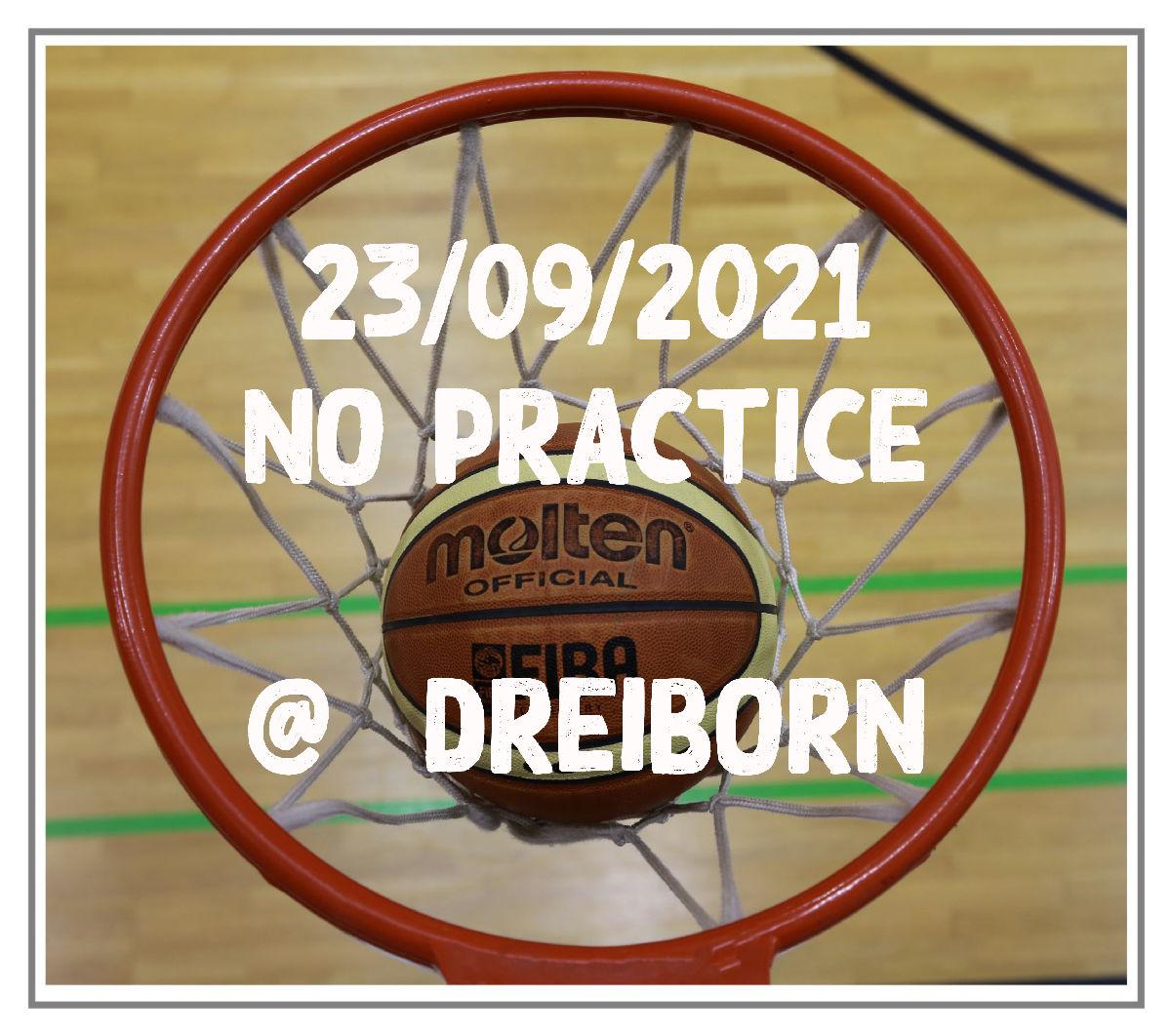 23.9.2021 !! NO PRACTICE TOMORROW ( 23.9.2021) @Dreiborn !! KEEN TRAINING MUER ZU Dreiborn !! PAS D'ENTRAINEMENTS DEMAIN À DREIBORN