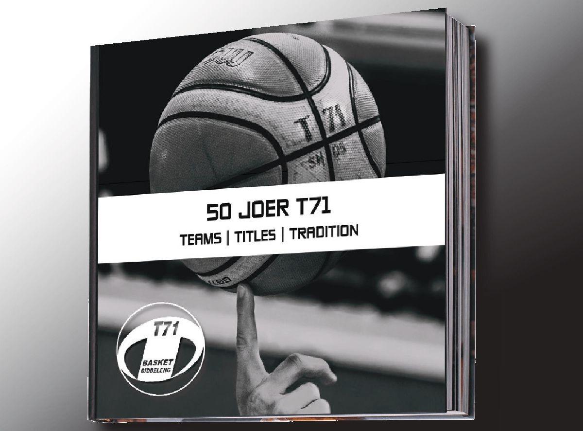 50 Joer T71 – Teams, Titles, Tradition
