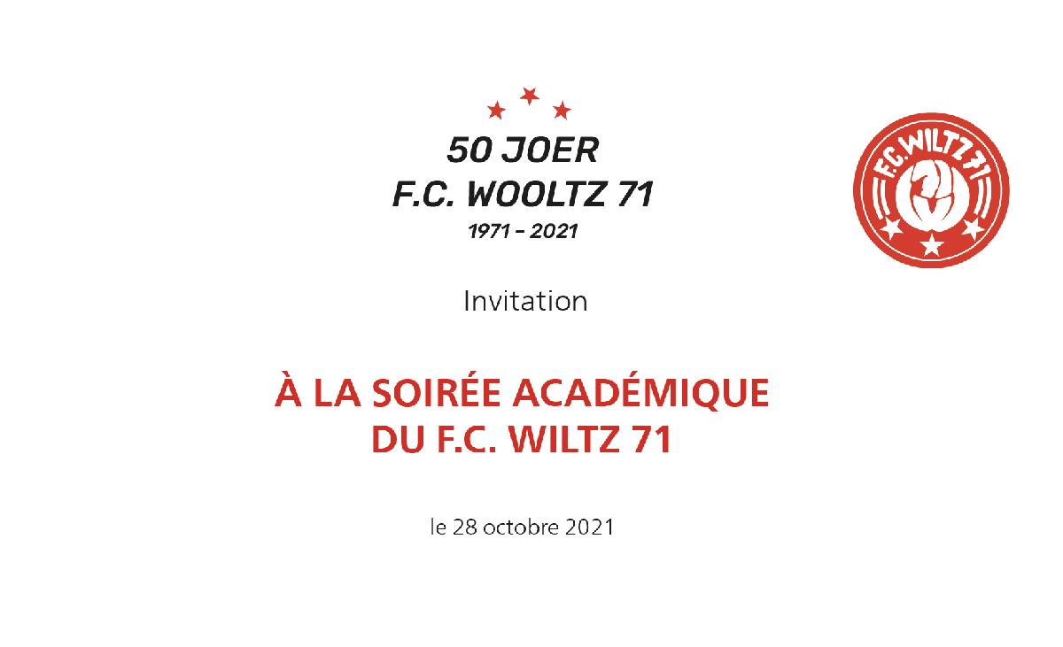 50 Joer F.C. Wooltz 71 - Soirée académique